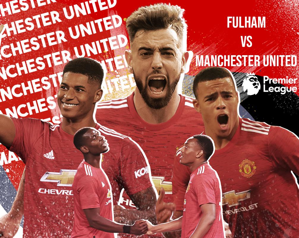Fulham vs Manchester United 2021